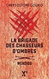 La brigade des chasseurs d'ombres : Wendigo