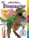 Das Mach-Malbuch. Dinosaurier