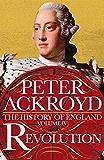 Revolution: A History of England Volume IV
