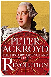 Revolution: A History of England Volume IV (The History of England)