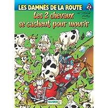 Les Damnés de la route, tome 3