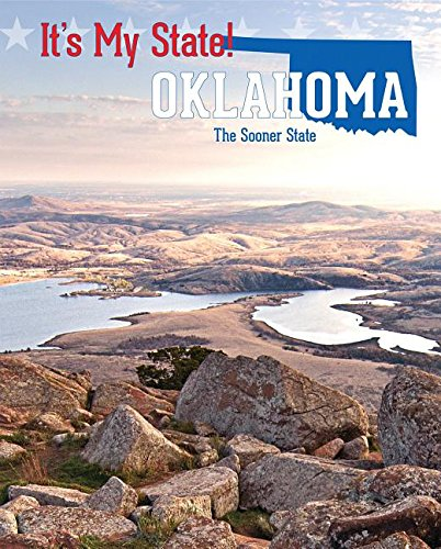 Oklahoma: The Sooner State (It's My State!) -