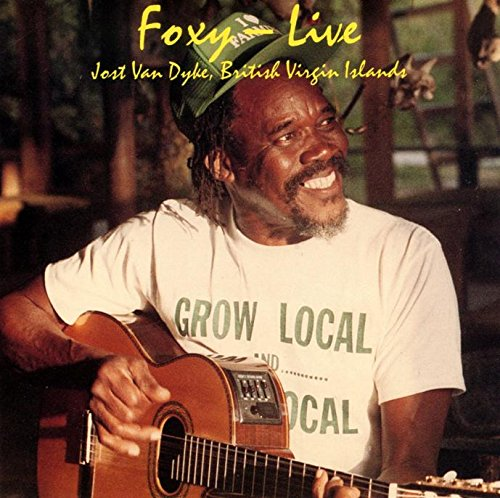 Foxy Live - Jost Van Dyke, British Virgin Islands (UK Import) -
