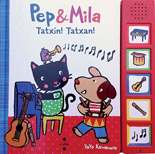 Tatxin! Tatxan! (Pep & Mila)