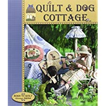 Quilt & Dog Cottage by Véronique Requena (2013-10-17)