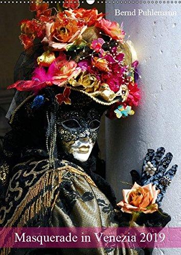 Masquerade in Venezia (Wandkalender 2019 DIN A2 hoch): Masken und Kostüme im venezianíschen Karneval (Monatskalender, 14 Seiten ) (CALVENDO (Allgemeine Kostüm)