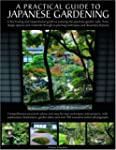 A Practical Guide to Japanese Gardeni...