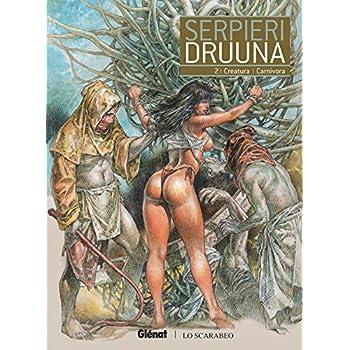 Druuna - Tome 02: Creatura - Carnivora
