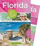 Reiseführer Florida Zeit für das Beste: Highlights ? Geheimtipps ? Wohlfühladressen in Miami, auf den Keys, im Disneyland Orlando und in Cape Canaveral. Ein USA Florida Reiseführer mit Faltkarte - Sabine Rheker-Weigt