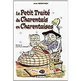 Petit Traité du Charentais en Charentaises
