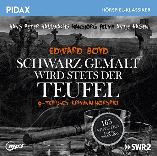 Pidax Hörspiel-Klassiker - Schwarz wird stets gemalt der Teufel (Edward Boyd) SWF 1972 / pidax 2016