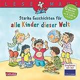 LESEMAUS Sonderbände: Starke Geschichten für alle Kinder dieser Welt: Sechs Geschichten zum Anschauen und Vorlesen in einem Band