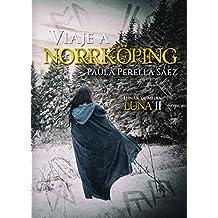 Viaje a Norrköping (Lunar de media luna nº 2)