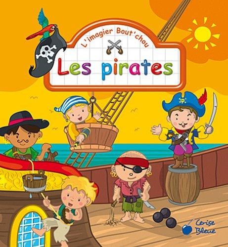 Les pirates (imagiers bout'chou)