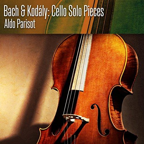 Bach & Kodály: Cello Solo Pieces