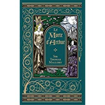 Le Morte D'Arthur (Barnes & Noble Omnibus Leatherbound Classics) (Barnes & Noble Leatherbound Classic Collection)