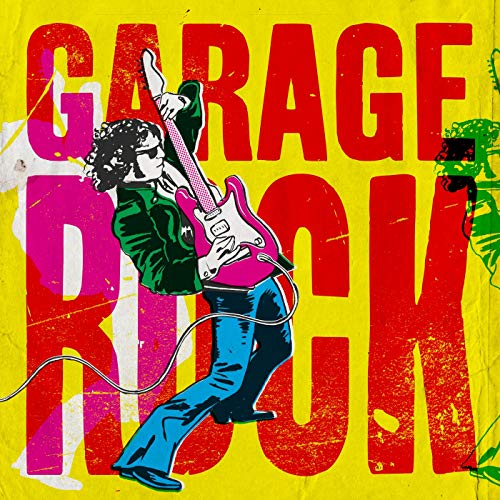 Garage Rock [Explicit]
