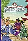 Le club des apprentis samouraïs, tome 2 : Combats au temple Shaolin par Carteron