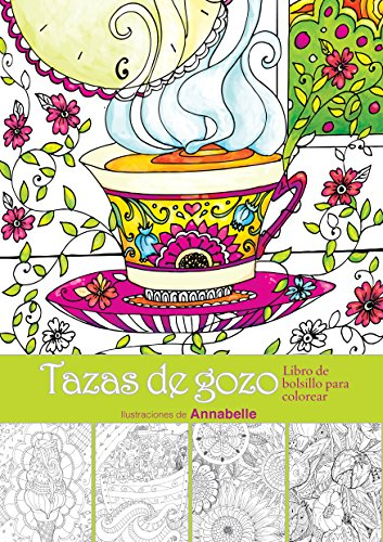 Annabelle Cup (Tazas de Gozo -Libro de Colorear, Cups of Joy-Coloring Book)