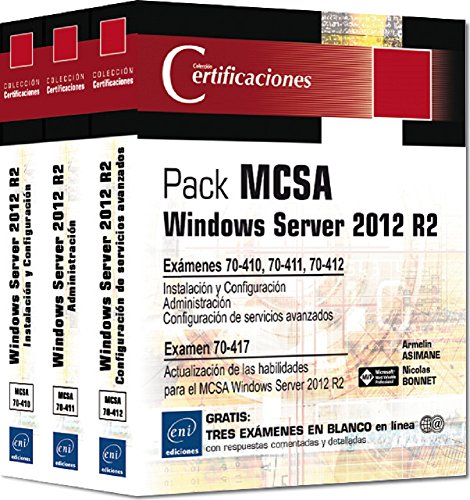 Pack MCSA Windows Server 2012 R2. Preparación Para Los Exámenes 70-410, 70-411 Y 70-412