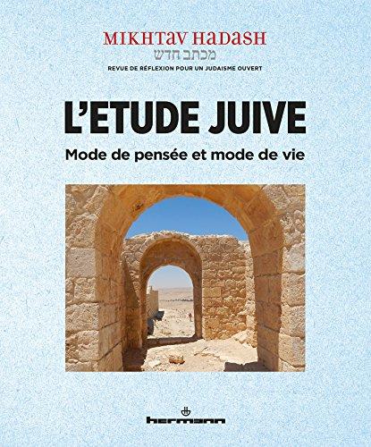 L'étude juive, mode de pensée et mode de vie: Mikhtav Hadash Nº6