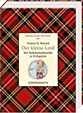 Kleine Klassiker - Der kleine Lord: Der Weihnachtsklassiker in 24 Kapiteln