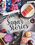 Sugar Stories von Michelle Thaler