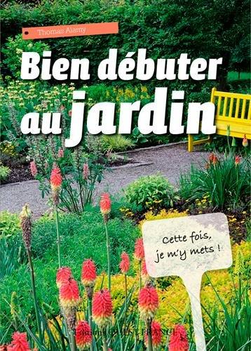 Bien débuter au jardin