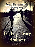 Finding Henry Brubaker (The Finding Trilogy Book 3)