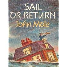 Sail or Return