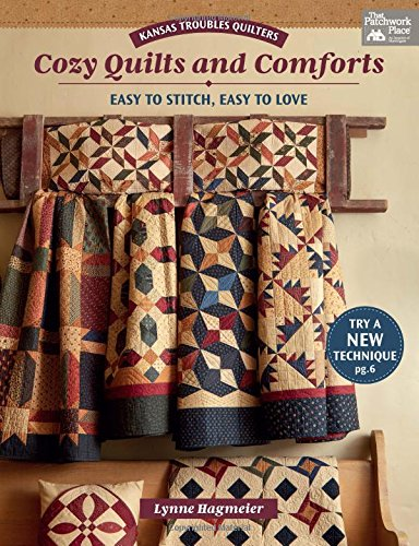 Kansas Troubles Quilters Cozy Quilts and Comforts: Easy to Stitch, Easy to Love por Lynne Hagmeier