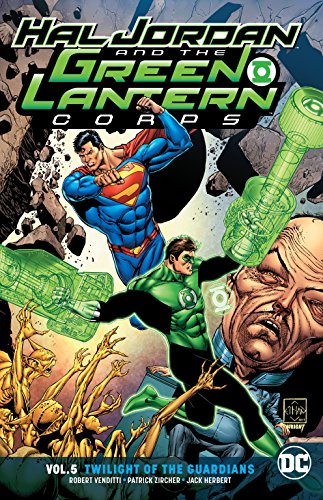 Hal Jordan and the Green Lantern Corps Vol. 5: Twilight of the Guardians (Jordan Green Hal Lantern)