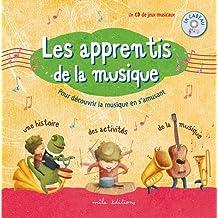 Les apprentis de la musique (1CD audio)