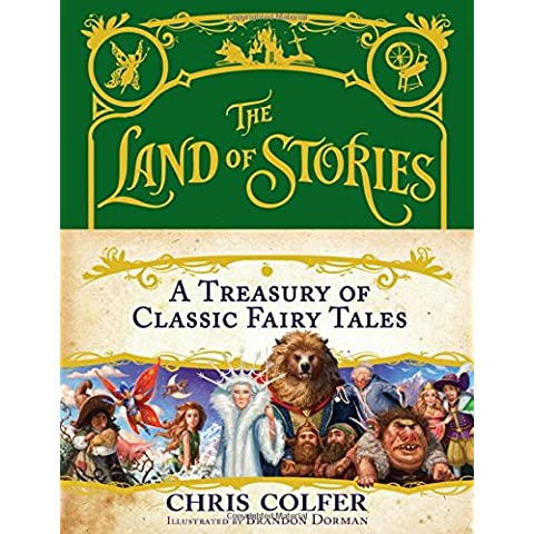 The Land of Stories: A Treasury of