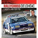 Rallycross de Loheac Depuis 1976