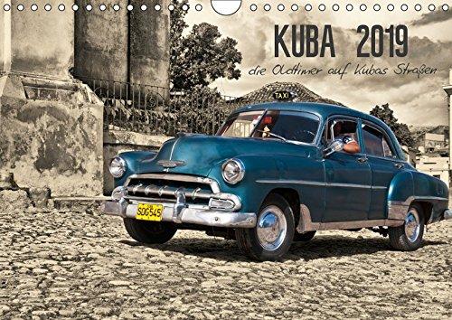 Kuba 2019 die Oldtimer auf Kubas Straßen (Wandkalender 2019 DIN A4 quer): Kuba das Oldtimer Paradies (Monatskalender, 14 Seiten ) (CALVENDO Mobilitaet)