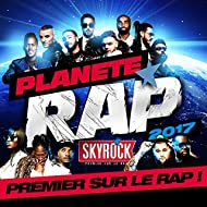 Planète Rap 2017 [Explicit]