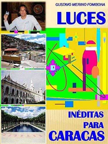 Luces inéditas para Caracas