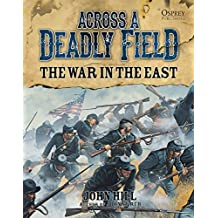 Across A Deadly Field - The War in the East (American Civil War, Band 2)