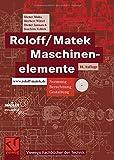 Image de Roloff/Matek Maschinenelemente: Normung, Berechnung, Gestaltung - Lehrbuch und Tabellenbuc