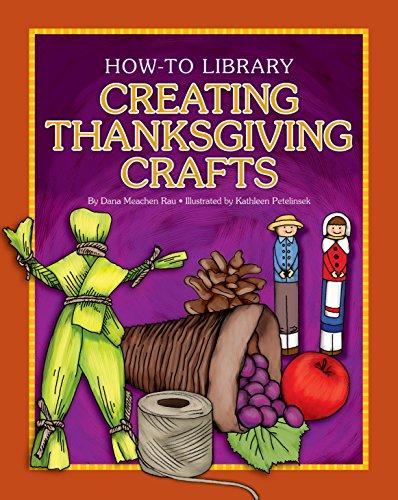 Creating Thanksgiving Crafts (How-to Library) por Dana Meachen Rau