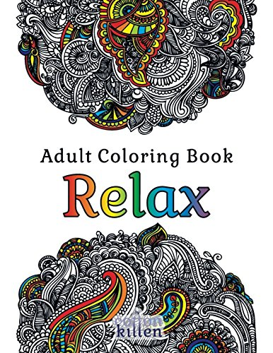 - Relax: 49 of the most exquisite designs for a relaxed and joyful coloring time ()