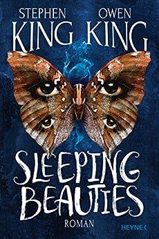 Sleeping Beauties (German Edition) by [King, Stephen, King, Owen]
