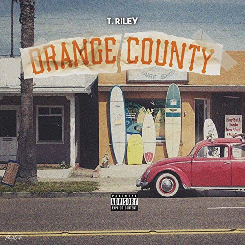 Orange County [Explicit]