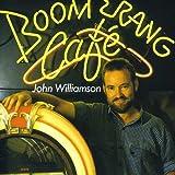Songtexte von John Williamson - Boomerang Cafe