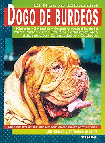 Dogo De Burdeos, Nuevo Libro