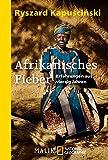 Afrikanisches Fieber: Erfahrungen aus vierzig Jahren bei Amazon kaufen