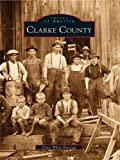 Image de Clarke County (Images of America) (English Edition)