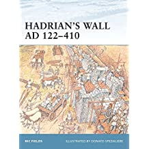 Hadrian's Wall AD 122-410 (Fortress, Band 2)