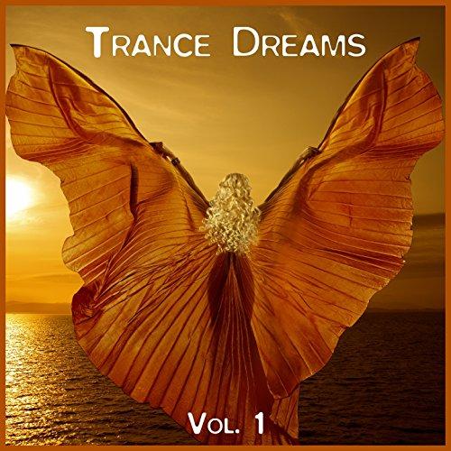 Trance Dreams, Vol. 1